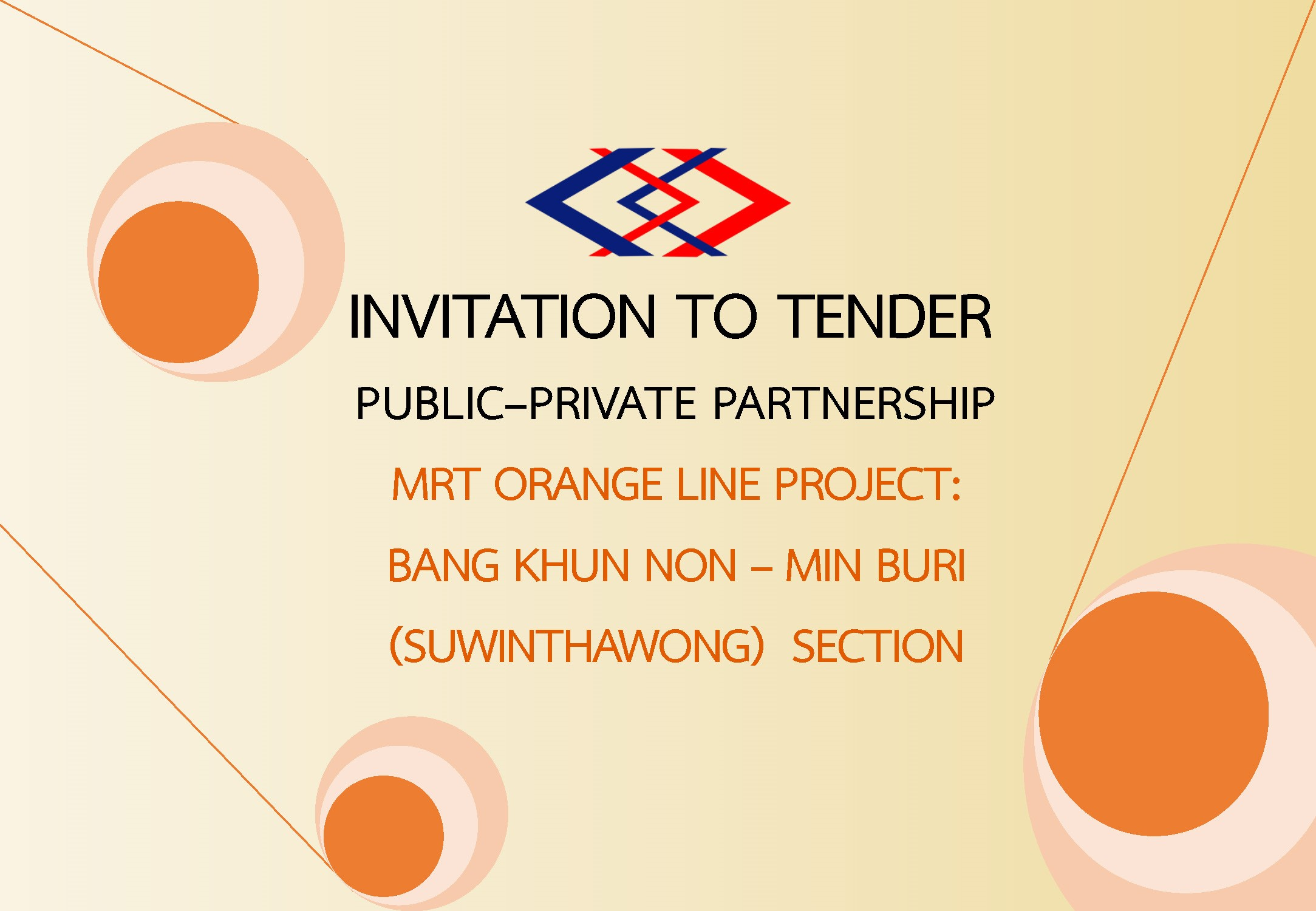 INVITATION TO TENDER PUBLIC–PRIVATE PARTNERSHIP MRT ORANGE LINE PROJECT:  BANG K